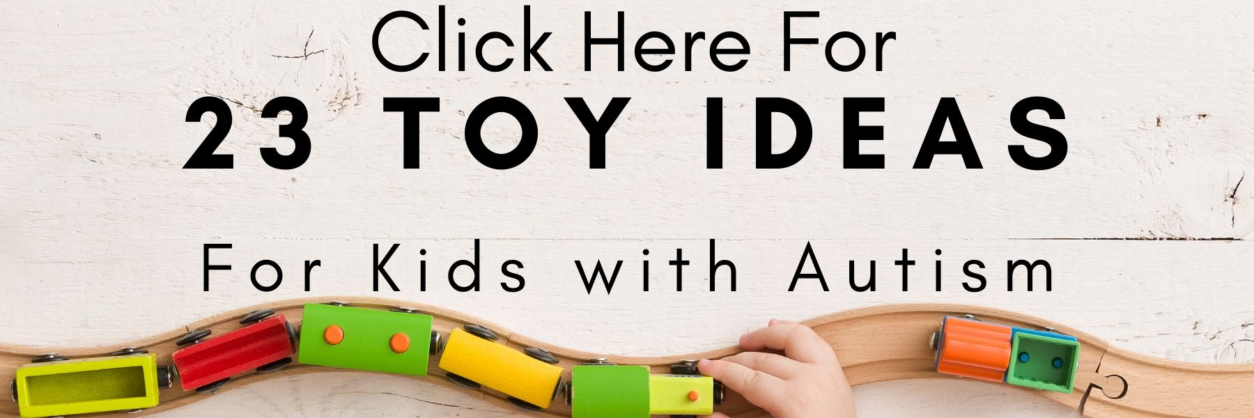 Toy ideas autism